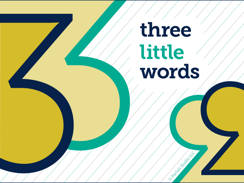 Three Little Words Blog Illustration