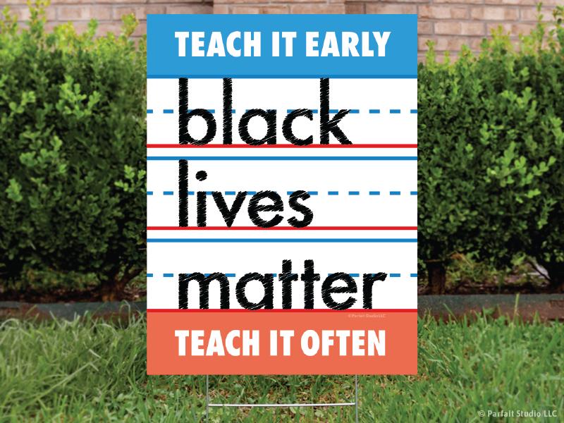 Black Lives Matter Yard Sign